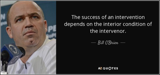 quote-the-success-of-an-intervention-depends-on-the-interior-condition-of-the-intervenor-bill-o-brien-76-88-01